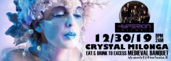 Crystal Milonga with Hyperion and Medieval Banquet