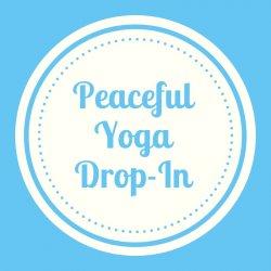 Peaceful Yoga Drop-In
