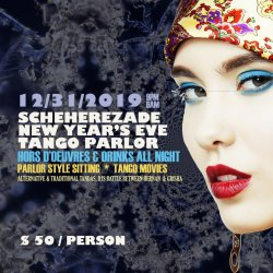 Scheherezade Tango Parlor New Years Eve Milonga - 4 tickets
