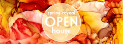 The Spring Reveal Open House