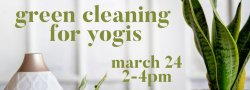 Green Cleaning for Yogis