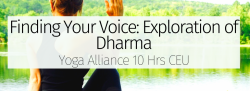 Finding Your Voice: Exploration of Dharma