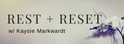 Your Monthly Rest & Reset