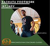 Online Class - Bachata Footwork (Int/Adv)  CLASS 2