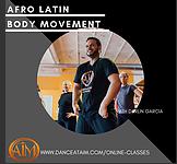 Online Class - Afro-Latin Body Movement CLASS 2
