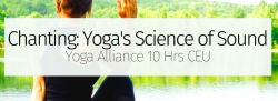 Chanting: Yoga's Science of Sound