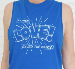 Then Love Saved The World Tee