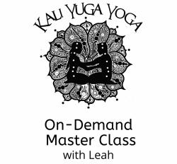 Maha Sadhana - Home Practice Master Class with Leah (90 min On Demand)