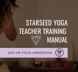 Starseed Yoga Teacher Training Manual
