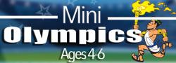 Mini Olympics- Ages 4-6