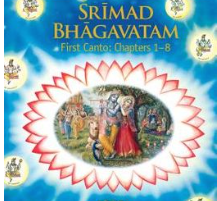 Srimad Bhagavatam First Canto: Chapters 1 - 8