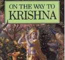 On The Way to Krsna