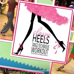 Class: Classy Heels - 8 classes and T-SHIRT!