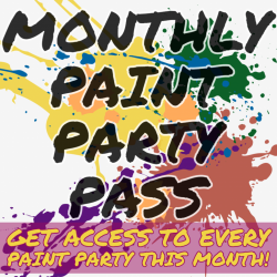 (VIRTUAL) Monthly Paint Party Pass!