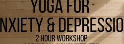Yoga for Anxiety & Depression