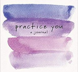 Journal:  Practice You