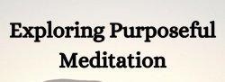 Purposeful Meditation: Exploring Mudras, Mantras & Malas