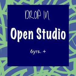 Open Studio 6yrs. and up // Membership