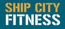 Ship City Fitness