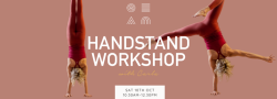 HANDSTAND WORKSHOP WITH CARLA RALEIGH