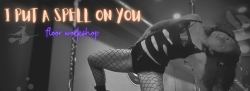 I Put A Spell on You Floor Workshop