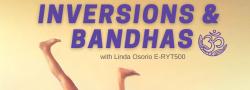 Inversions & Bandhas with Linda Osorio