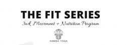 The Fit Series | Virtual Movement + Nutrition Program