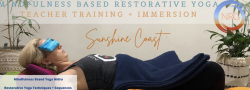 Mindfulness Based Restorative & Yoga Nidra Teacher Training Immersion (Head & Heart Immersion 1) ~