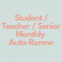 Student/Teacher/Senior Monthly Auto-Renew