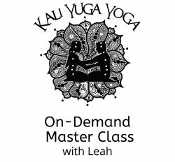 Maha Sadhana- Loving Kindness with Leah (60 min On Demand)