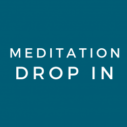 Meditation Drop In