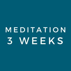 Meditation 3 Week Pass