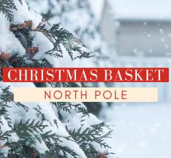 NORTH POLE Christmas Basket