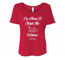 Sleigh This Workout Tshirt-Red (US)