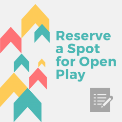 Open Play Reservation