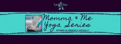 Momma & Me Yoga  Series