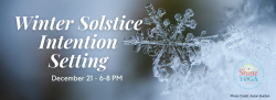 Winter Solstice and Intention Setting