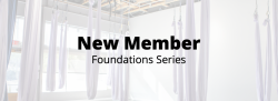 New Member Foundations Series