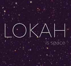 Music CD- Lokah Is Space