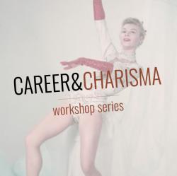 """""""Career & Charisma"""" Online Workshop Series"""