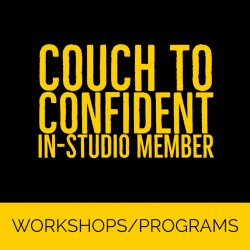 Couch To Confident - In-Studio Member - Jan-Apr 2020