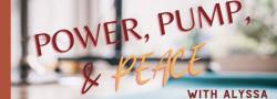 Power, Pump, & Peace - Virtual