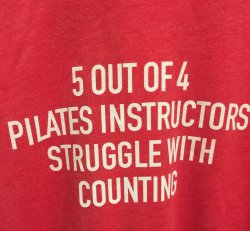 5 Out of 4 Pilates Shirt