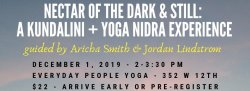 Nectar of the Dark & Still: A Kundalini + Yoga Nidra Experience