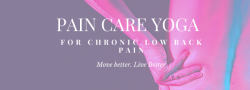 Pain Care Yoga for Chronic Low Back Pain