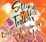 Book: Sitting on the Toolbox by Bhante Sujatha