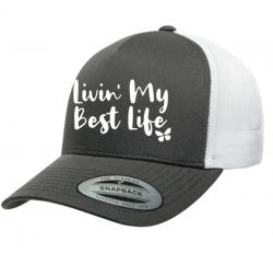 """15% Off """"Livin' My Best Life"""" Trucker Cap"""