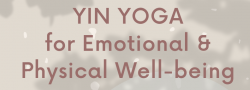 Yin Yoga for Emotional and Physical Well-being: Livestream