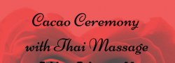 Cacao Ceremony with Thai Massage