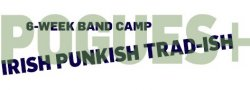 Celtic Punk a la Pogues (SHORT BAND CAMP   6-weeks)